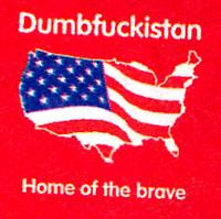 Dumbfuckistan01